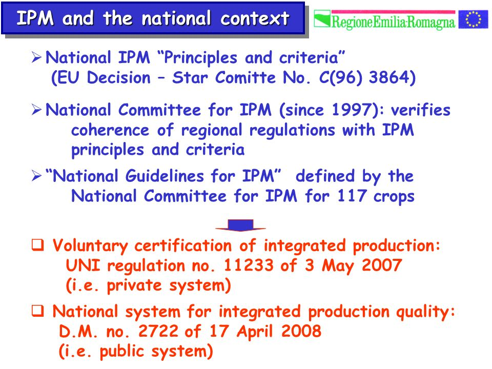 National system for integrated production quality: D.M. no. 2722 of 17 April 2008 (i.e. public system) Voluntary certification of integrated productio