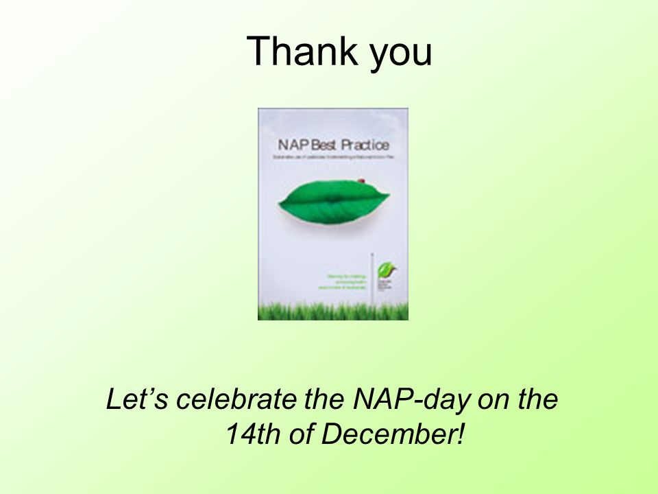 Thank you Lets celebrate the NAP-day on the 14th of December!