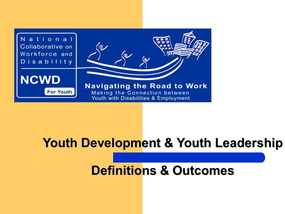 Youth Development & Youth Leadership Definitions & Outcomes