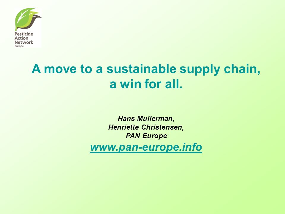 A move to a sustainable supply chain, a win for all.