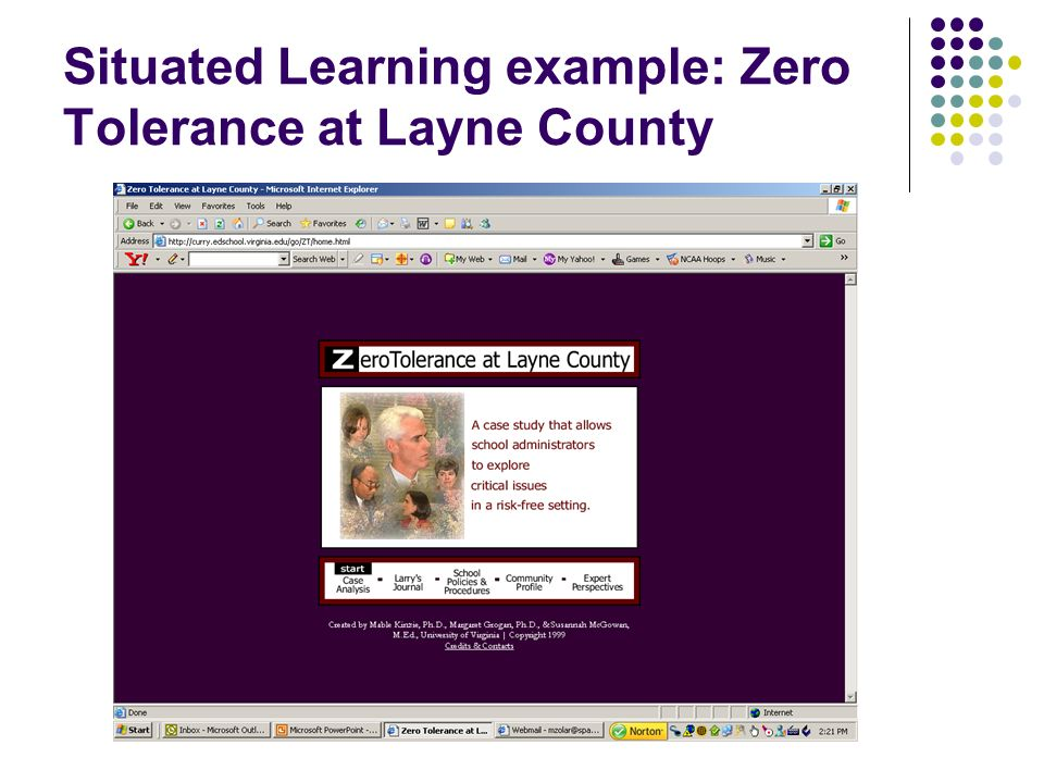 Situated Learning example: Zero Tolerance at Layne County