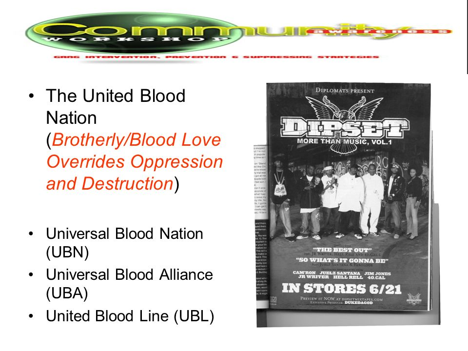 The United Blood Nation (Brotherly/Blood Love Overrides Oppression and Destruction) Universal Blood Nation (UBN) Universal Blood Alliance (UBA) United