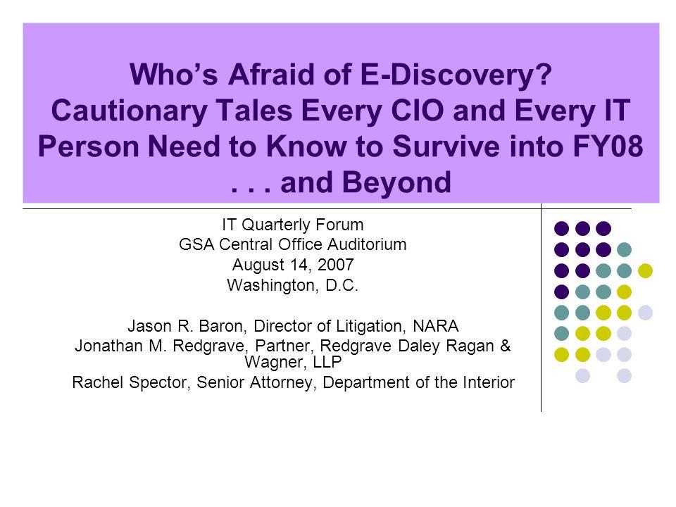 Whos Afraid of E-Discovery.