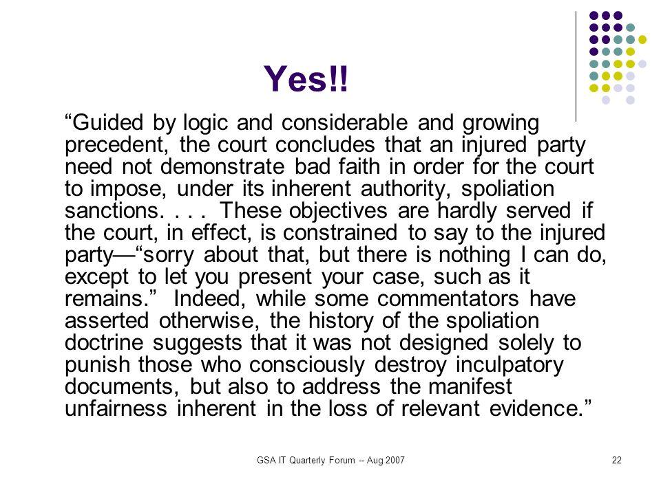 GSA IT Quarterly Forum -- Aug 200722 Yes!.