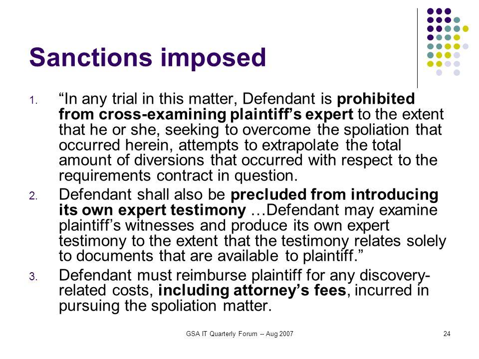 GSA IT Quarterly Forum -- Aug 200724 Sanctions imposed 1.