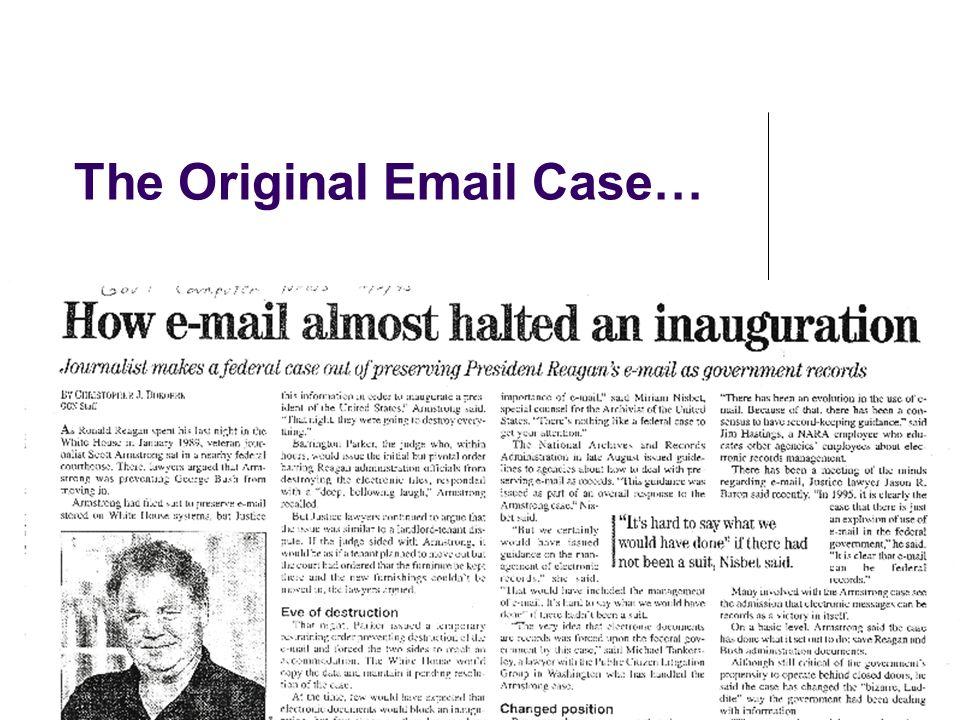 The Original Email Case…