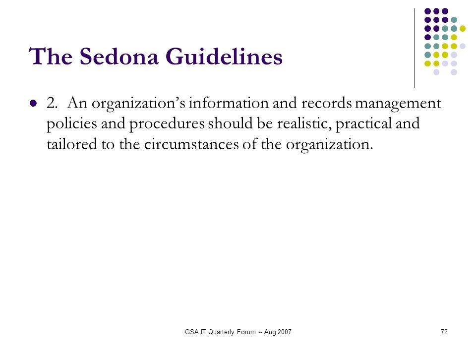 GSA IT Quarterly Forum -- Aug 200772 The Sedona Guidelines 2.