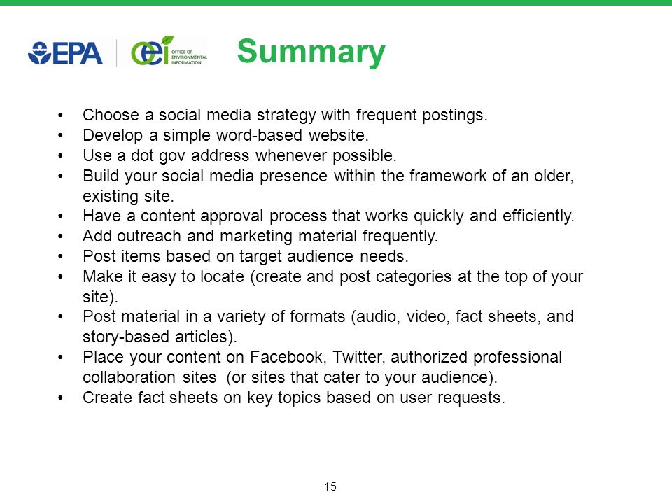 15 Summary Choose a social media strategy with frequent postings.
