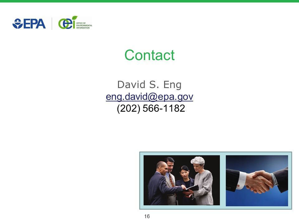 16 Contact David S. Eng eng.david@epa.gov (202) 566-1182