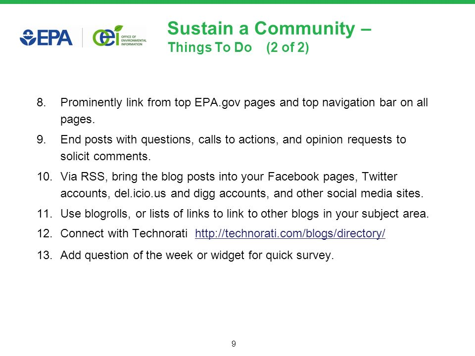 9 Sustain a Community – Things To Do (2 of 2) 8.Prominently link from top EPA.gov pages and top navigation bar on all pages.