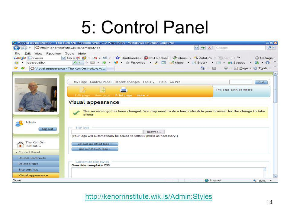 14 5: Control Panel http://kenorrinstitute.wik.is/Admin:Styles