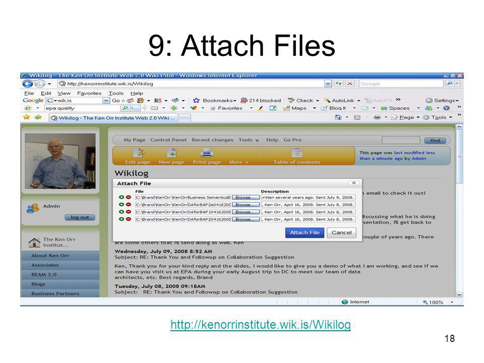 18 9: Attach Files http://kenorrinstitute.wik.is/Wikilog