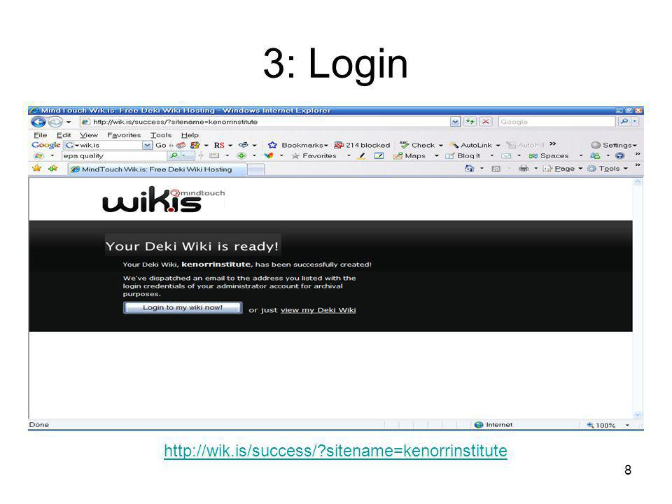 8 3: Login http://wik.is/success/ sitename=kenorrinstitute