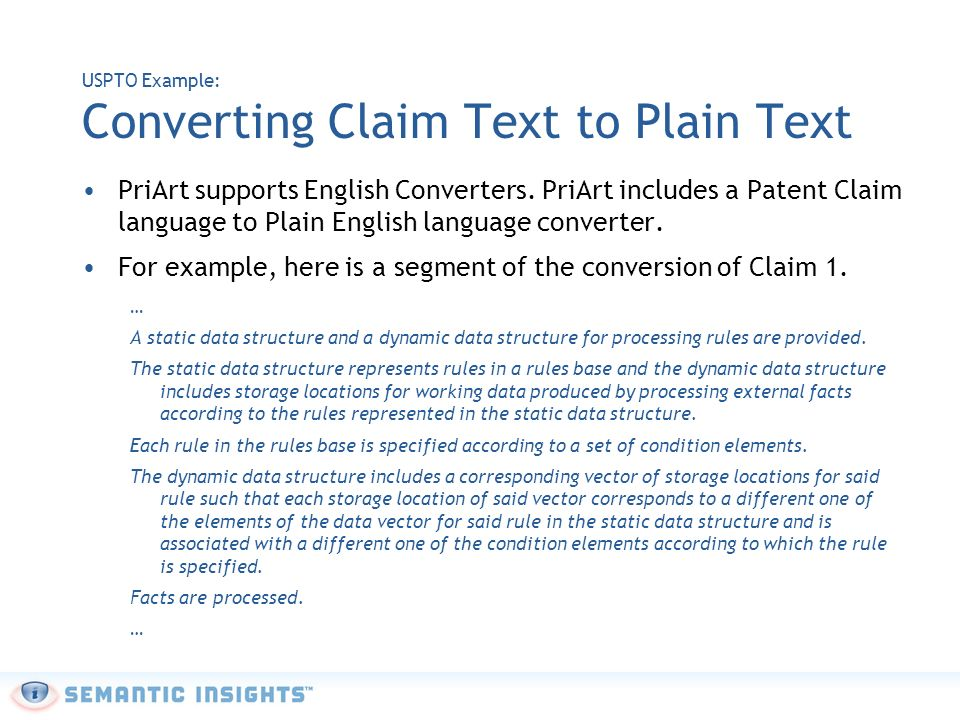 USPTO Example: Converting Claim Text to Plain Text PriArt supports English Converters.
