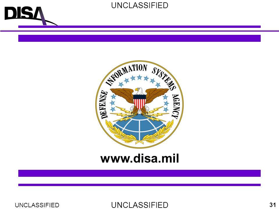 UNCLASSIFIED 31 www.disa.mil UNCLASSIFIED