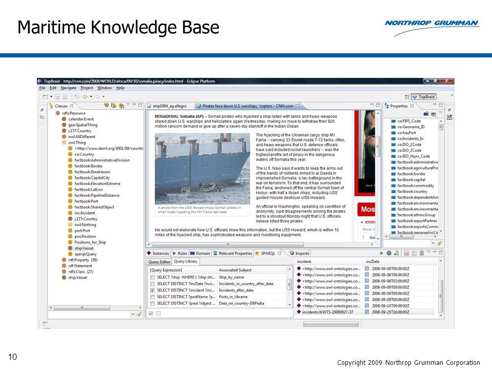 10 Maritime Knowledge Base Copyright 2009 Northrop Grumman Corporation