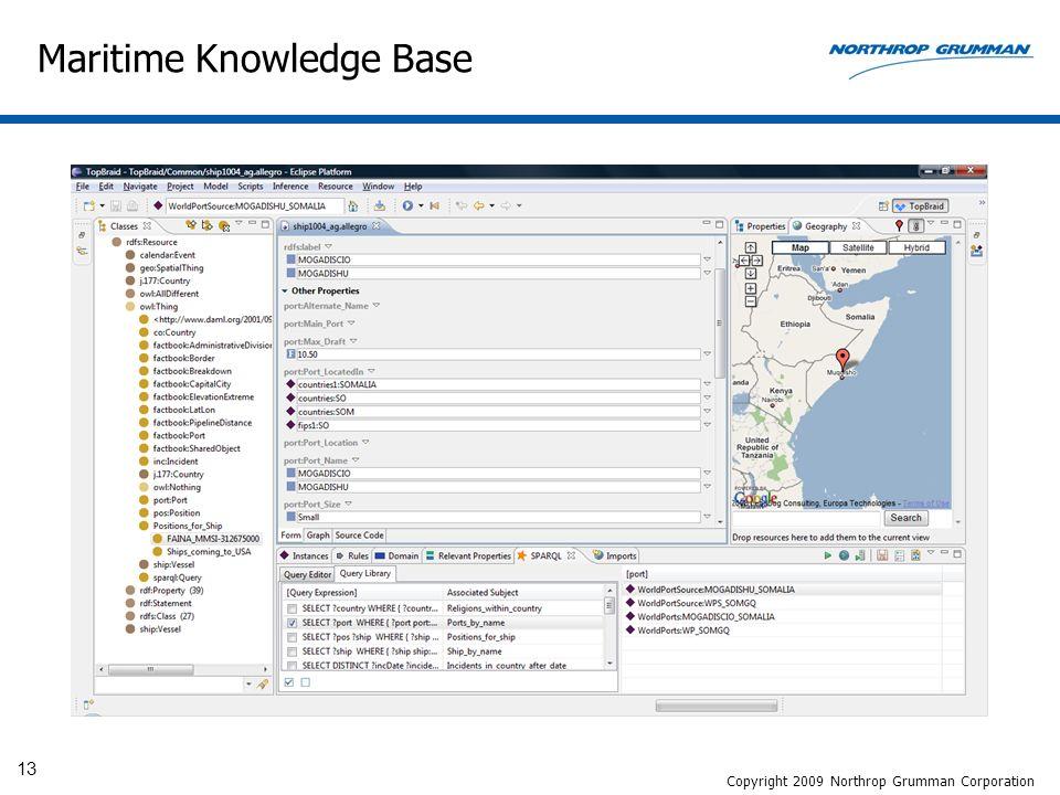13 Maritime Knowledge Base Copyright 2009 Northrop Grumman Corporation