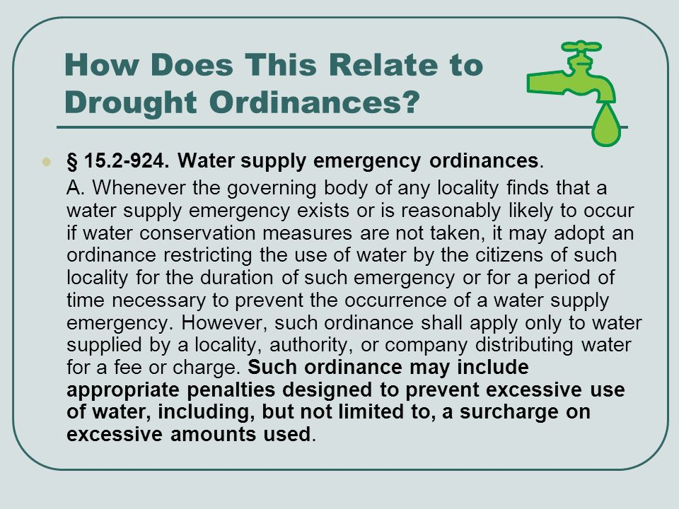 How Does This Relate to Drought Ordinances.§ 15.2-923.