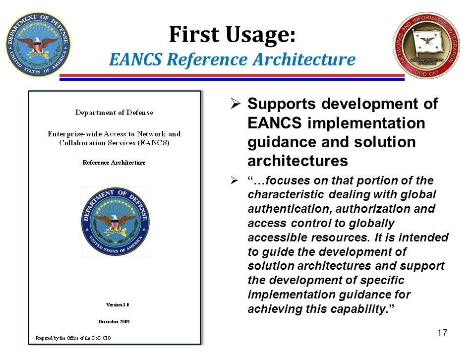First Usage: EANCS Reference Architecture Supports development of EANCS implementation guidance and solution architectures …focuses on that portion of