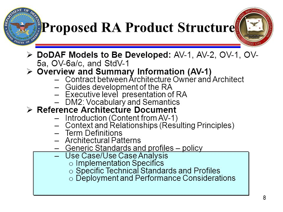 Proposed RA Product Structure DoDAF Models to Be Developed: AV-1, AV-2, OV-1, OV- 5a, OV-6a/c, and StdV-1 Overview and Summary Information (AV-1) –Con