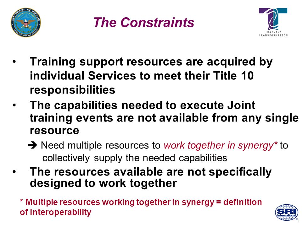 4 The Constraints Training support resources are acquired by individual Services to meet their Title 10 responsibilities The capabilities needed to ex