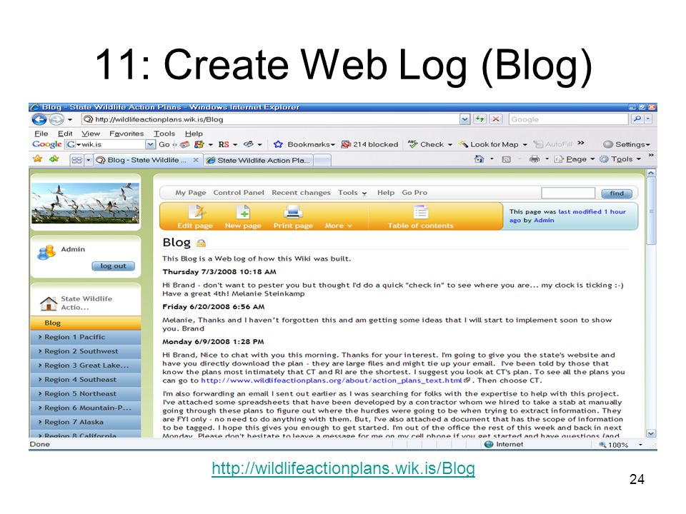 24 11: Create Web Log (Blog) http://wildlifeactionplans.wik.is/Blog