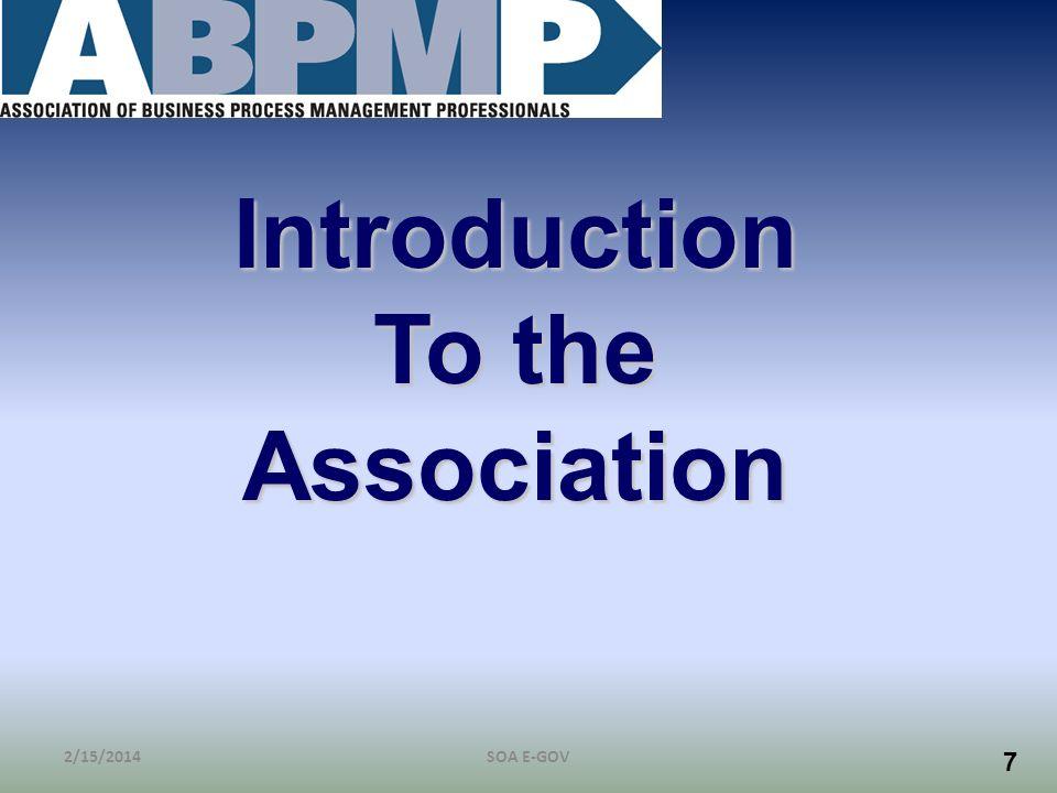 7 Introduction To the Association 2/15/2014SOA E-GOV