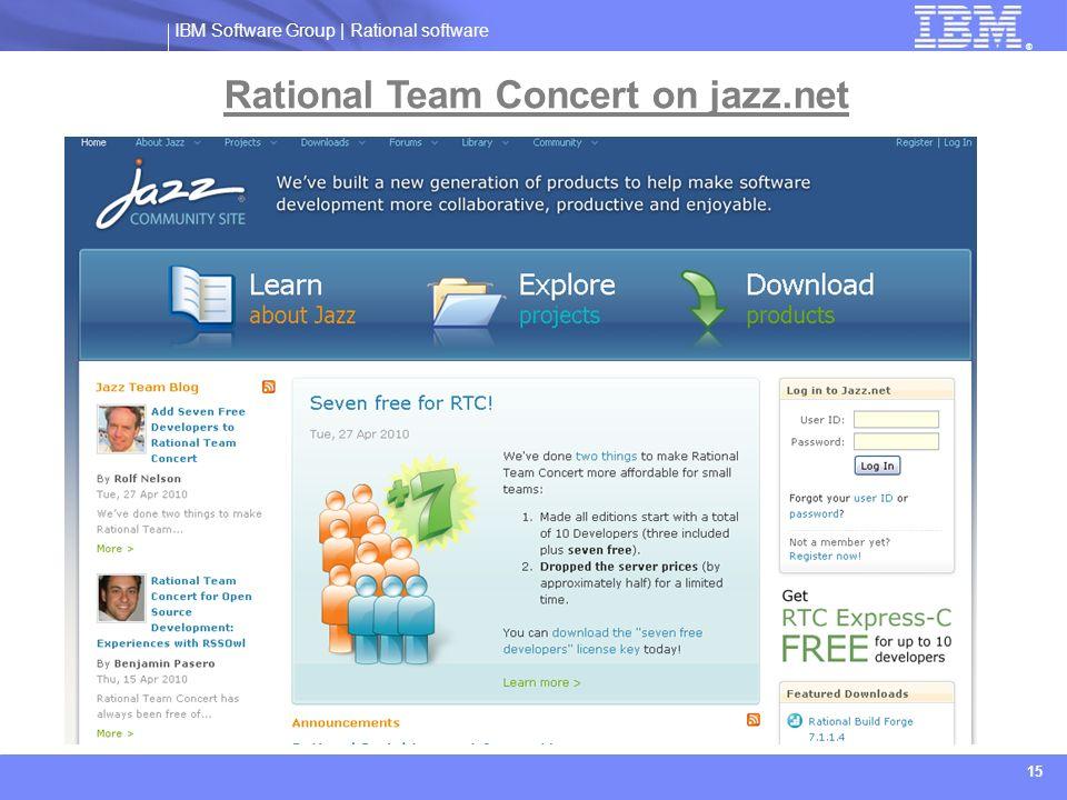 IBM Software Group   Rational software ® 15 Rational Team Concert on jazz.net
