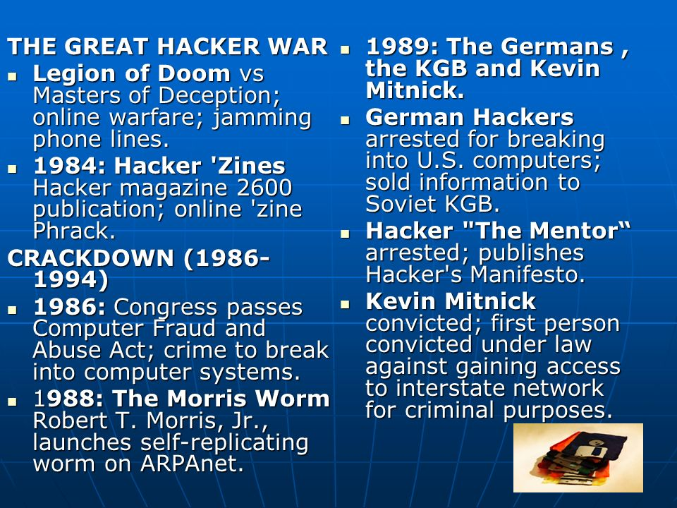 THE GREAT HACKER WAR Legion of Doom vs Masters of Deception; online warfare; jamming phone lines. Legion of Doom vs Masters of Deception; online warfa