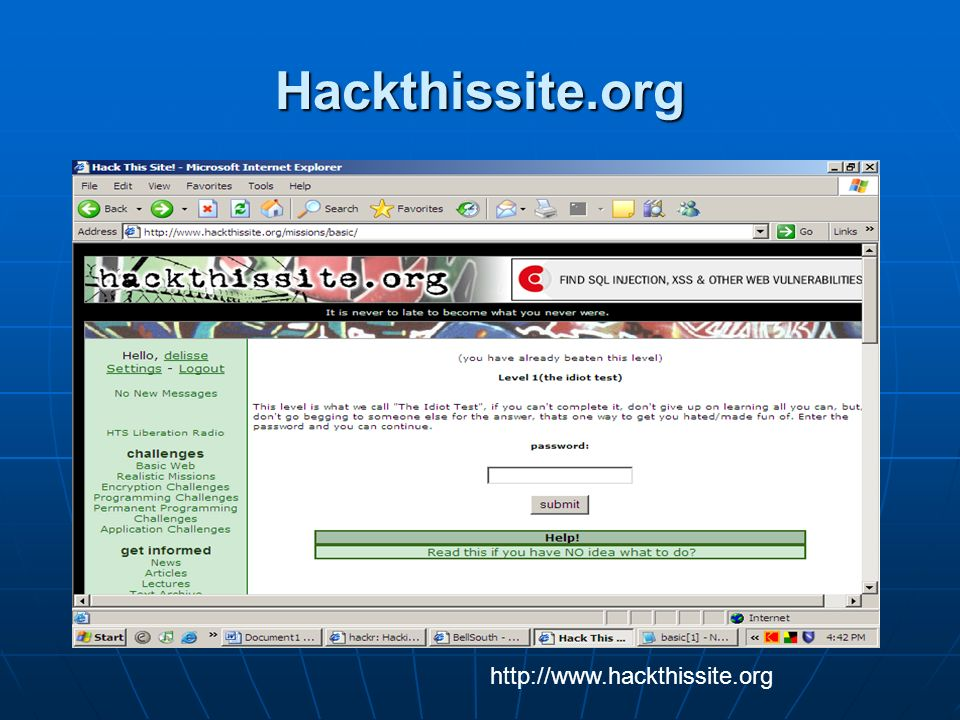 Hackthissite.org http://www.hackthissite.org