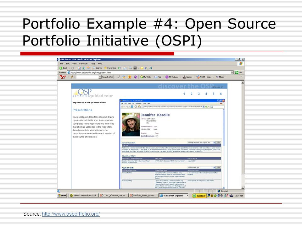Portfolio Example #4: Open Source Portfolio Initiative (OSPI) Source: http://www.osportfolio.org/http://www.osportfolio.org/