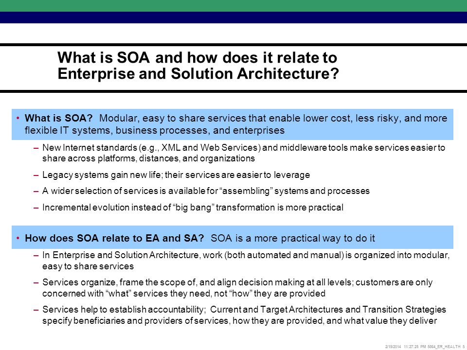 2/15/2014 11:27:52 PM 5864_ER_HEALTH 5 What is SOA.