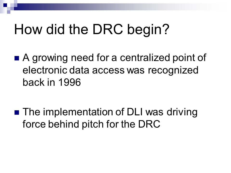 How did the DRC begin.