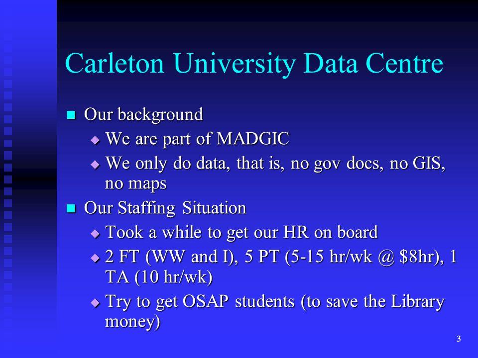 2 Outline The Carleton University setup The Carleton University setup Students – why, who, where, what Students – why, who, where, what Training and T