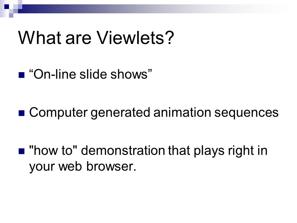 What are Viewlets.