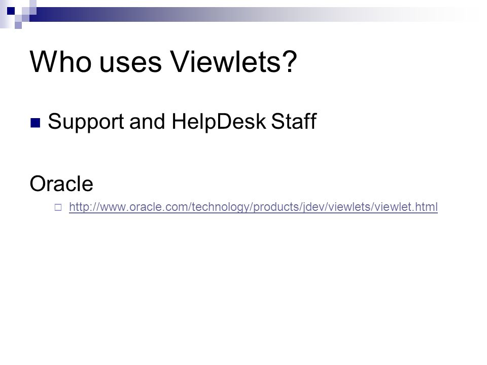 Who uses Viewlets.