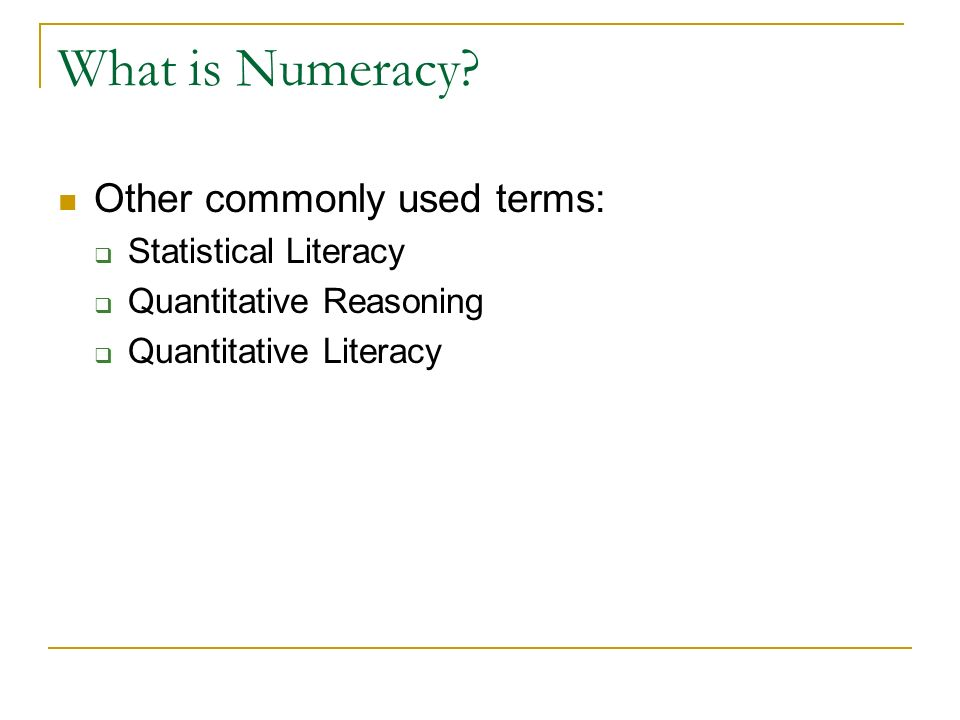 What is Numeracy.