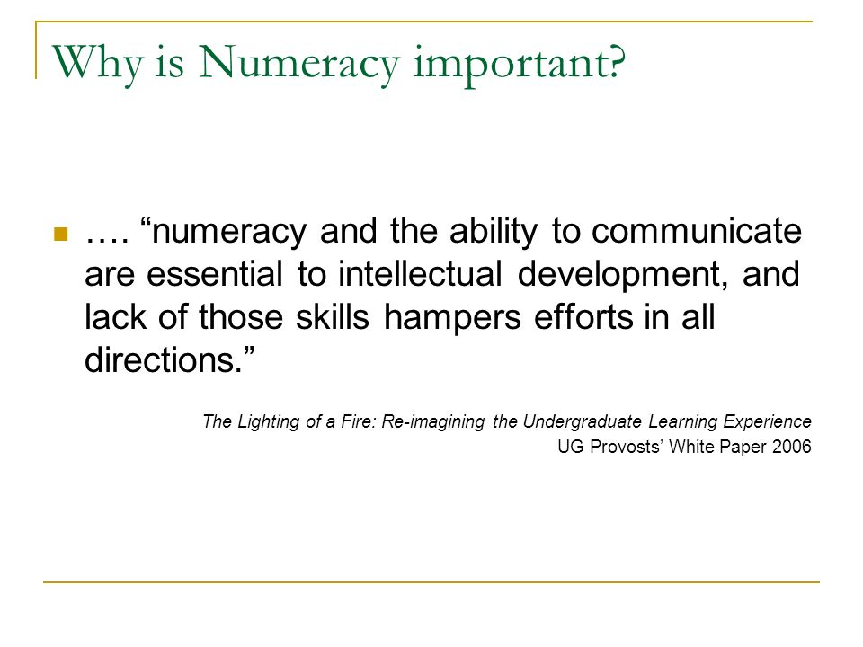 Why is Numeracy important. ….