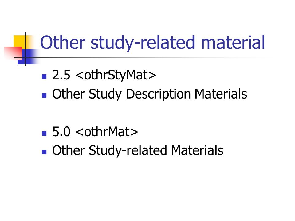 Other study-related material 2.5 Other Study Description Materials 5.0 Other Study-related Materials