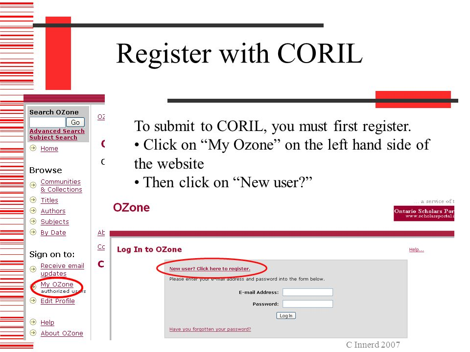 C Innerd 2007 Register with CORIL To submit to CORIL, you must first register.