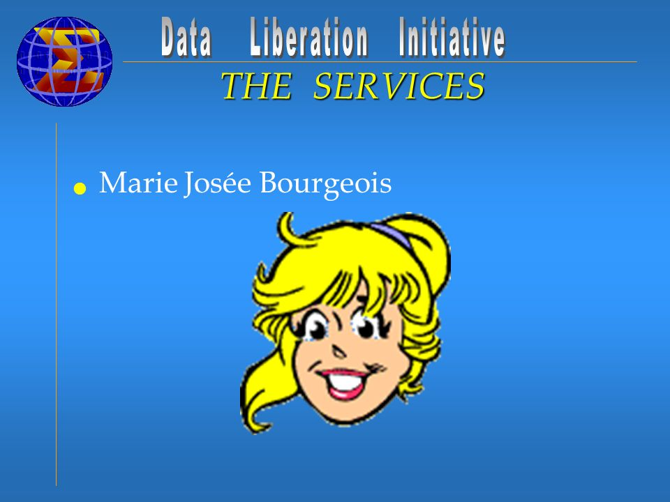 Marie Josée Bourgeois THE SERVICES