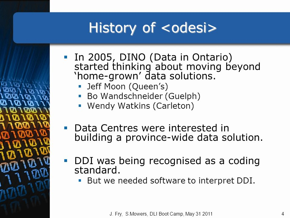 Features: data holdings Bilingual DLI Microdata includes Census Special Surveys General Social Surveys (GSS) Health Bilingual DLI Aggregate Data includes Justice Health Census Education Other Microdata includes ISSPs – Canadian data Canadian Addiction Survey Surveillance Project Canadian Millennium Scholarship Foundation J.Fry, S.Mowers, DLI Boot Camp, May 31 201116