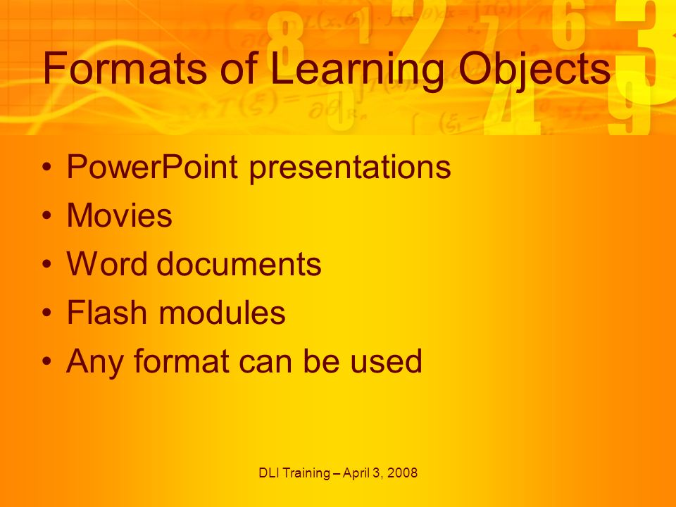 DLI Training – April 3, 2008 Next Steps Create Static documents based on Learning Objects – Summer student 08 Revisit webpage to make it more user friendly – Summer student 08