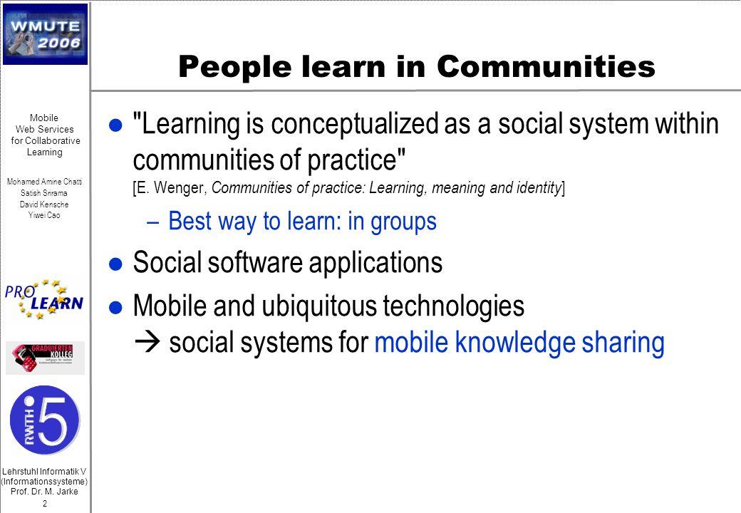 Lehrstuhl Informatik V (Informationssysteme) Prof. Dr. M. Jarke Mohamed Amine Chatti Satish Srirama David Kensche Yiwei Cao 2 Mobile Web Services for