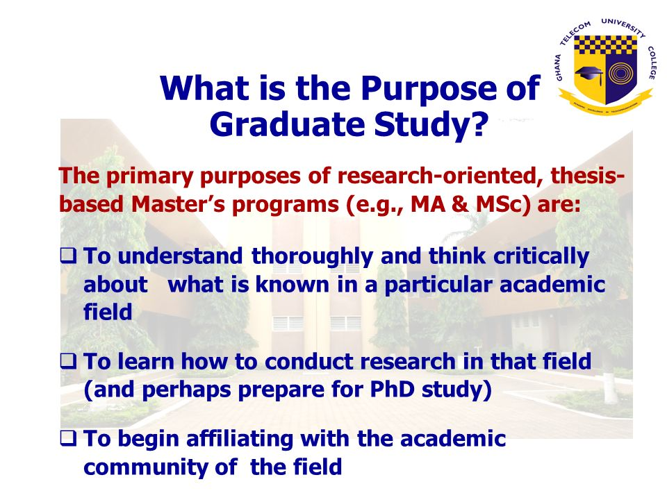 What is the Purpose of Graduate Study.