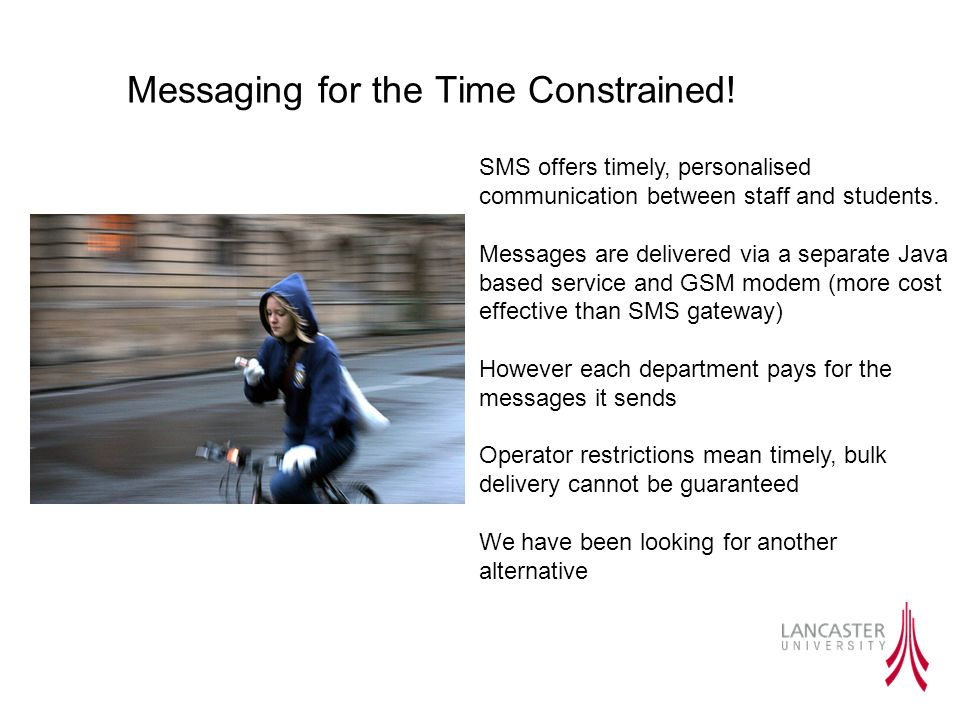 Messaging for the Time Constrained.