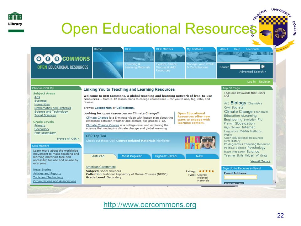 22 Open Educational Resources http://www.oercommons.org