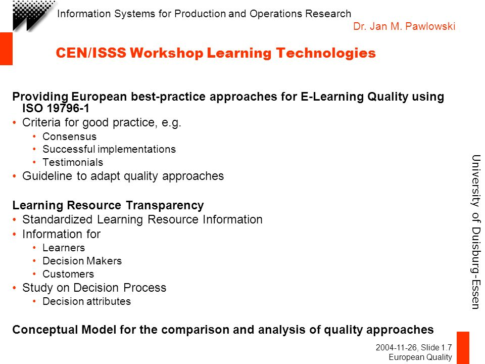 University of Duisburg-Essen Information Systems for Production and Operations Research Dr.