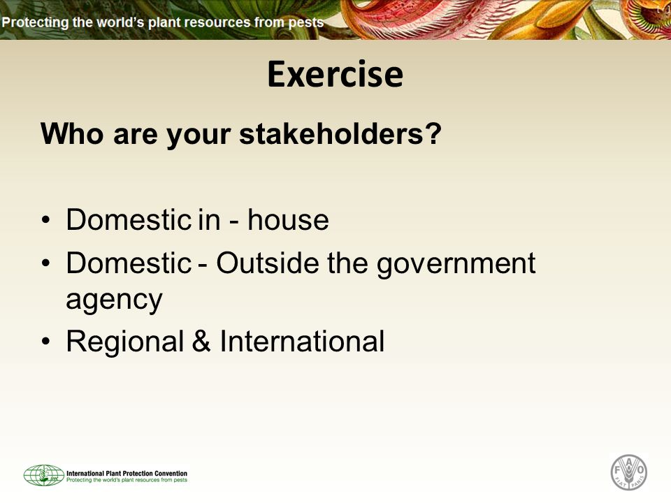 Exercise Who are your stakeholders.
