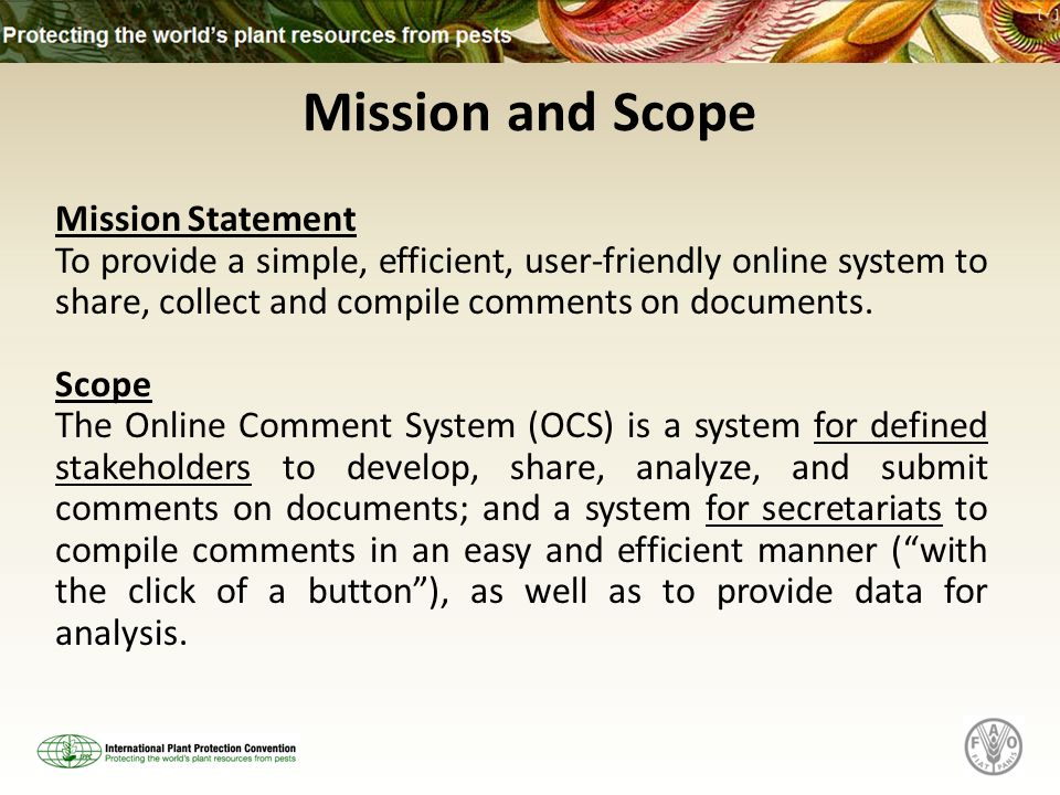 Mission Statement To provide a simple, efficient, user-friendly online system to share, collect and compile comments on documents.